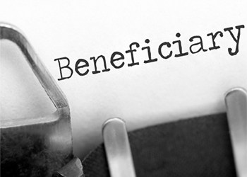 6 Important Estate Planning Considerations - Part 4: Beneficiary Designations
